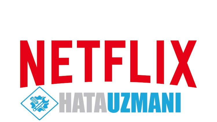 Netflix'te Görüntü Kalitesi Sorunu Yaşayanların Bilmesi Gerekenler