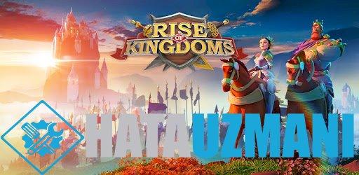 Rise of Kingdoms Bağlantı Hatası Çözümü