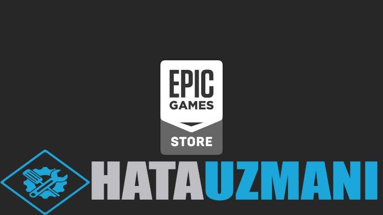 Epic Games Başlatıcısı'nı yükleyemiyorum