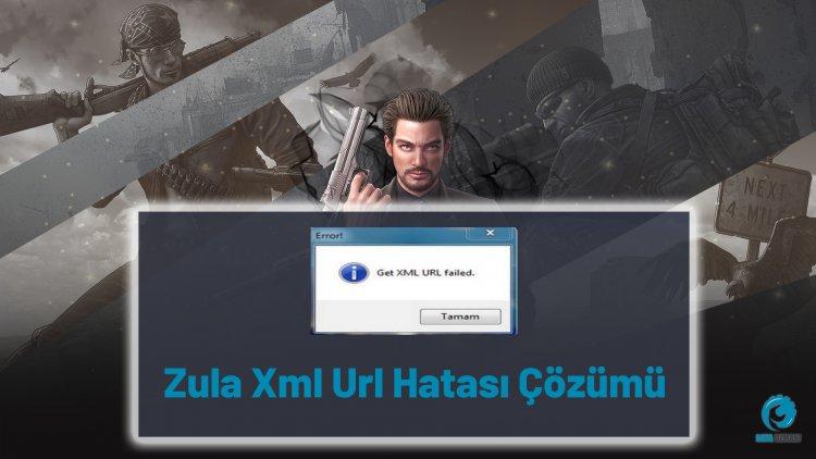 Zula Xml Url Hatası Çözümü